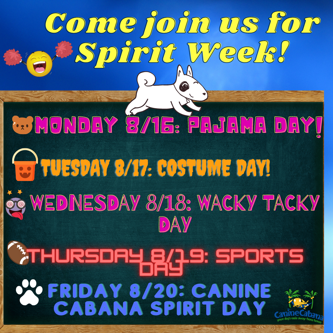 https://caninecabana.biz/wp-content/uploads/2021/08/Come-join-us-for-Spirit-Week-1.png